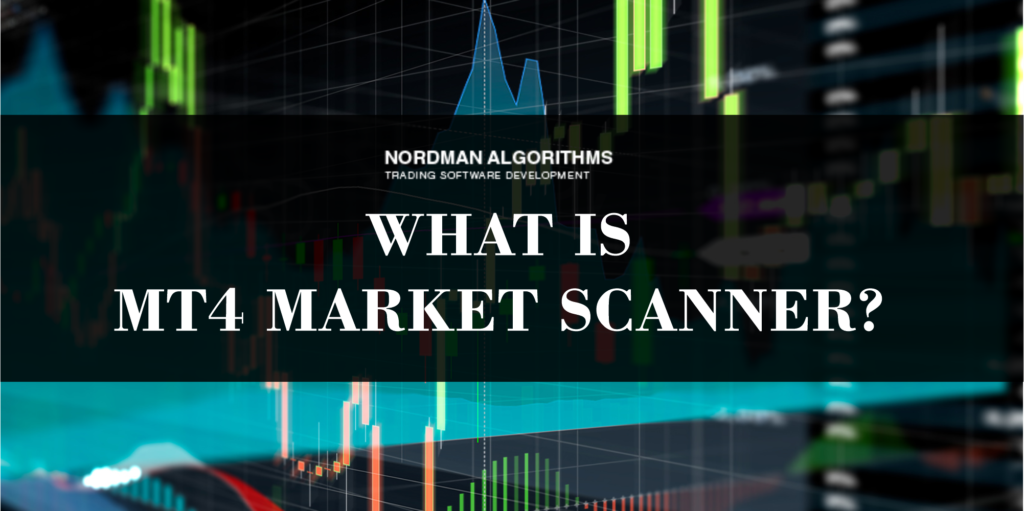 What is Mt4 market scanner?